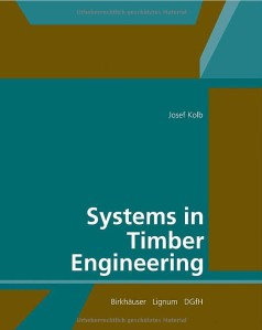 Systems in timber engineerig - Josef Kolb